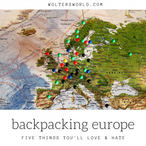 The Best Worst Of Backpacking Europe Know Before You Go