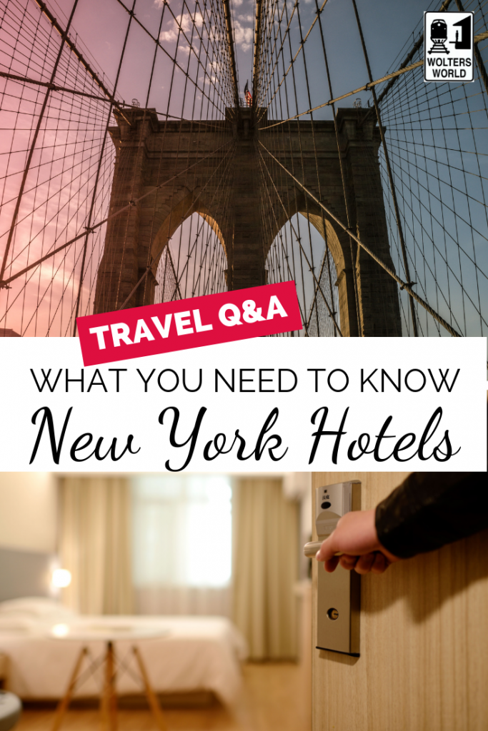 New York City Hotels: What to Know Before You Visit NYC