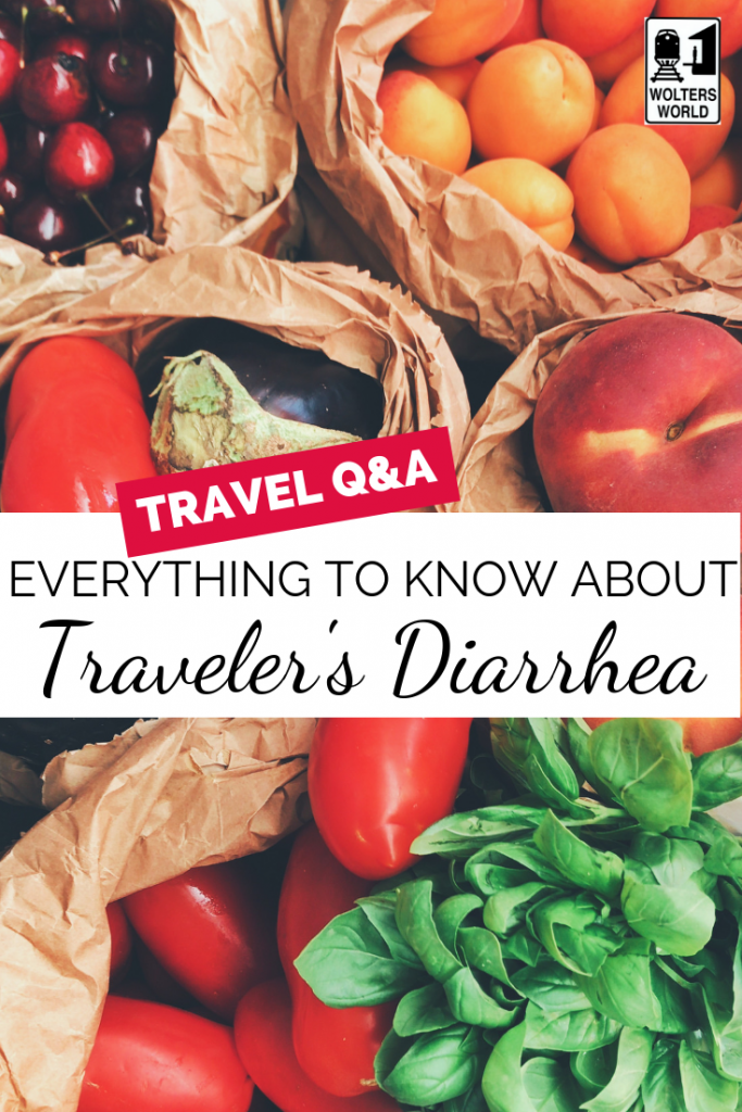 Everything You Need to Know About Traveler's Diarrhea (but